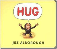 Hug, by Jez Alborough