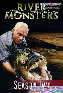 Những Quái Vật Sông Nước :Phần 2 - River Monsters Season 2