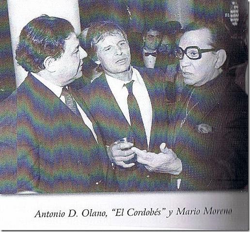 D. Olano, el Cordobés y Cantinflas)