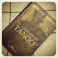 O Cantor de Tango - Tomas Eloy Martinez