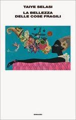 La-bellezza-delle-cose-fragili-Taiye-Selasi-cover-