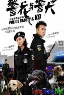 Hoa Khôi Và Cảnh Khuyển - Nữ cảnh sát và cảnh khuyển Tập 5 6 Cuối