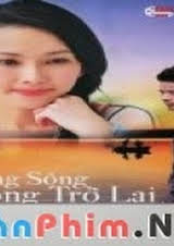 Dòng Sông Không Trở Lại PhimVn 2012 DVD RIP