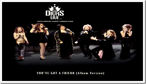 Carole King, Celine Dion, Gloria Estefan & Shania Twain - You've got a friend