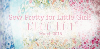 Sew Pretty for Little Girls blog hop