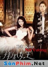 Bái Kim Nữ Vương (2011) VIETSUB
