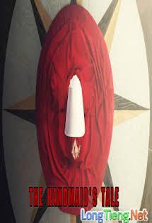 Chuyện Người Hầu Gái :Phần 1 - The Handmaid's Tale :Season 1 Tập 1080p Full HD