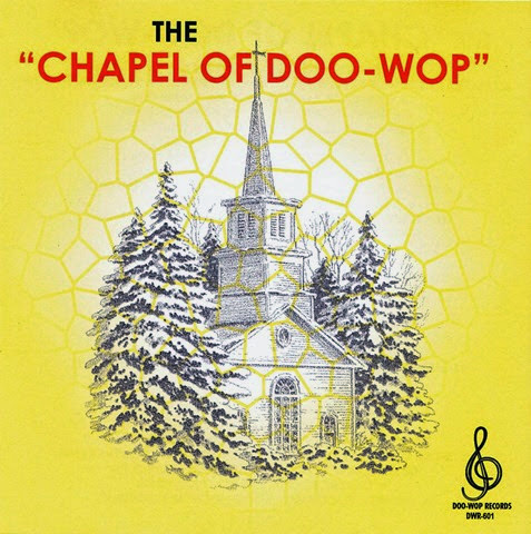 Chapel Of Doowop - 31 front