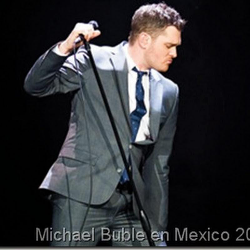 Concierto Michael Buble Mexico: Agosto 2014