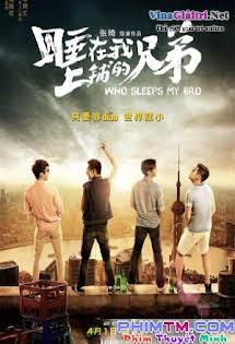 Người Anh Em Giường Trên - Who Sleeps My Bro 2016 Tập HD 1080p Full