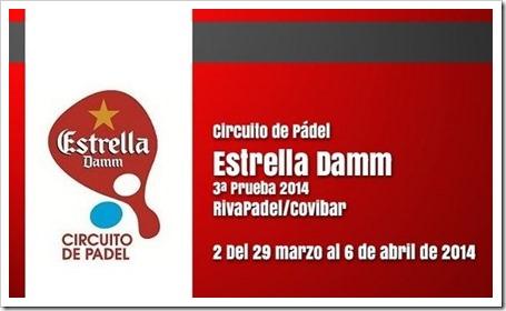 Próxima parada del Circuito Estrella Damm Pádel en Rivas Vaciamadrid Club Rivapádel Covibar 2 del 29 de marzo al 6 de abril de 2014.