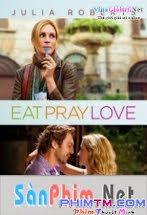 Ăn, Cầu Nguyện Và Yêu