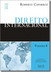 2 - Direito Internacional - Vol. 11 - 1ª fase - Coleção OAB – Roberto Caparroz