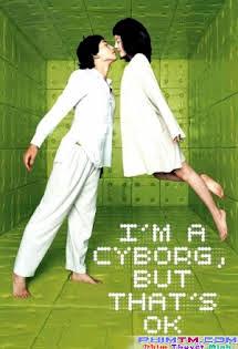 Khi Người Điên Yêu - I'm a Cyborg, But That's OK