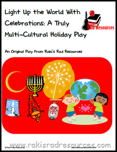 Light Up the World with Celebrations - A Truly Multicultural Holiday Play - Free from Raki's Rad Resources