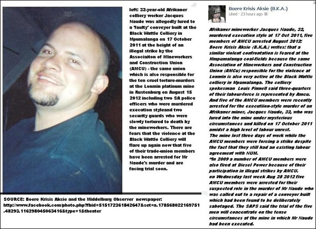 NAUDE Jacques Naude, 32, murdered execution style at 17 Oct 2011 5  black AMCU members arrested Aug 2012 SAPS BLACK WATTLE COLLIERY MPUMALANGA STRIKE