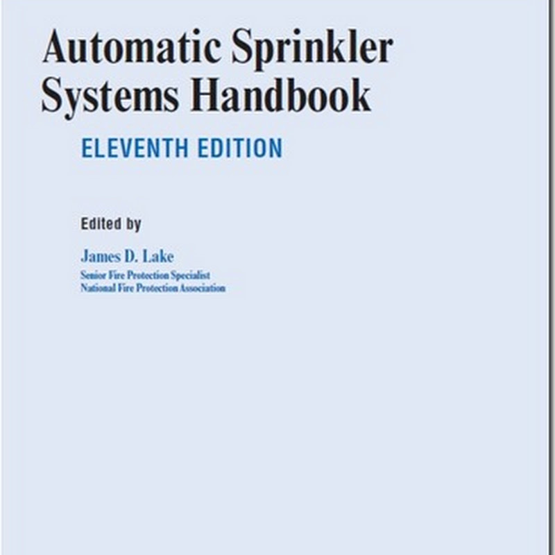 Automatic Sprinkler Systems Handbook ELEVENTH EDITION