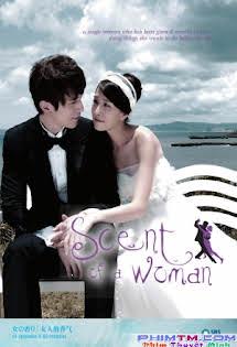 Tình Yêu Và Sự Dối Trá (Hương Tình Đầu) - Scent Of A Woman Tập Full