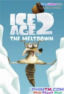 Kỷ Băng Hà 2 : Băng Tan - Ice Age 2 : The Meltdown