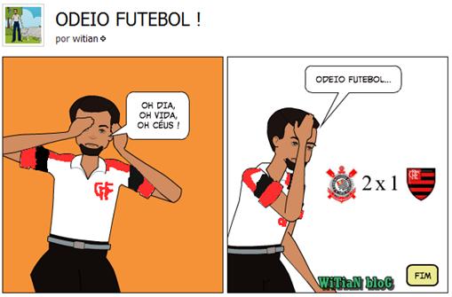 corinthians 2 X 1 Flamengo - 7 jogos sem vencer e título agora é quase impossível - Tirinhas Blog de CAMPEÃO - WiTiaN bloG