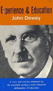 John Dewey: Kinh nghiệm và giáo dục (bản dịch Phạm Anh Tuấn 2012)