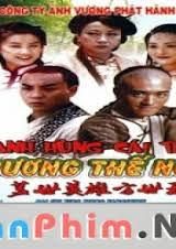 Anh Hùng Cái Thế Phương Thế Ngọc (2011) FULL