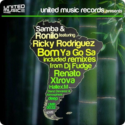 Samba-Ronilo-feat.-Ricky-Rodriguez-Bom-Ya-Go-Sa-Incl.-Remixes-from-Dj-Fudge-Renato-Xtrova