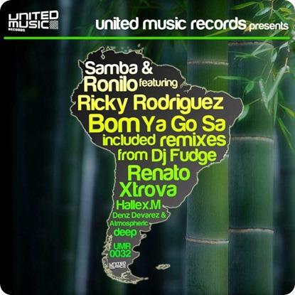 Samba-Ronilo-feat.-Ricky-Rodriguez-Bom-Ya-Go-Sa-Incl.-Remixes-from-Dj-Fudge-Renato-Xtrova