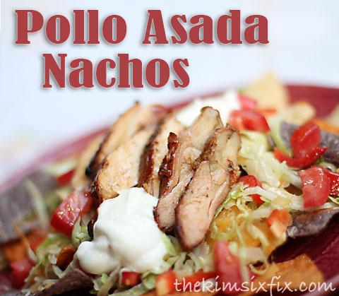 Easy, Pollo Asada Nachos.