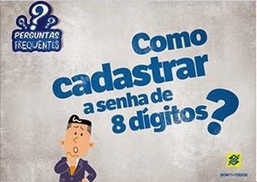 como-cadastrar-a-senha-de-oito-digitos-do-banco-do-brasil