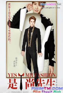 Vâng Thượng Tiên Sinh - Yes Mr Fashion 2016