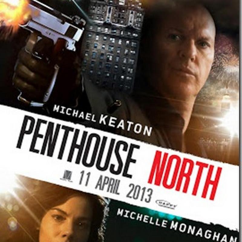 หนังออนไลน์ HD เพนท์เฮาส์ นอร์ธ เสียดฟ้า เบียดนรก Penthouse North