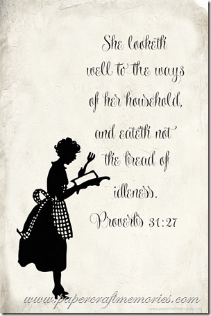 Proverbs 31:27 4 x 6 for personal use only