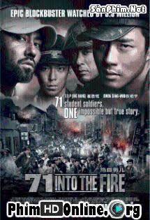 Trong Vòng Lửa Đạn - 71: Into the Fire Tập HD 1080p Full
