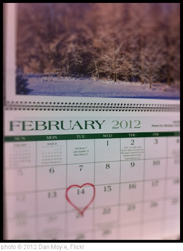 'February 14 Valentines Day 2012 Calendar' photo (c) 2012, Dan Moyle - license: http://creativecommons.org/licenses/by/2.0/