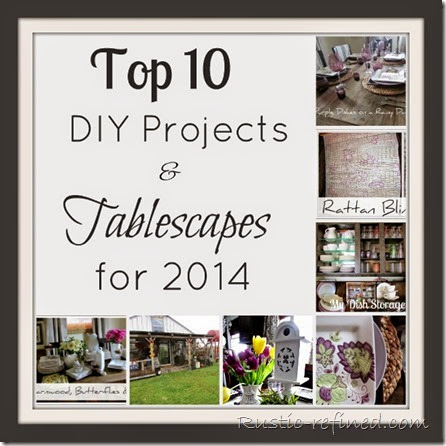 Top 10 Posts for 2014 for Tablescapes, Yard Art and DIY Projects for the Home.
