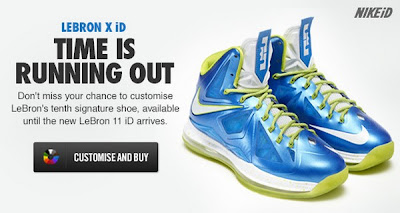 news lebron10 id deadline Last Chance to get LeBron X iD. Make Room for Nike LeBron XI iD!