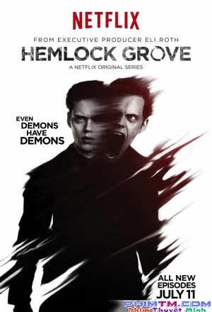 Thị Trấn Hemlock Grove     :Phần 2