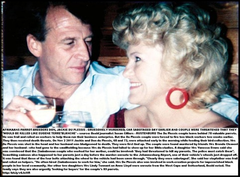 DU PLESSIS Don and Jackie received death threats before they were murdered on their farm Nov22011