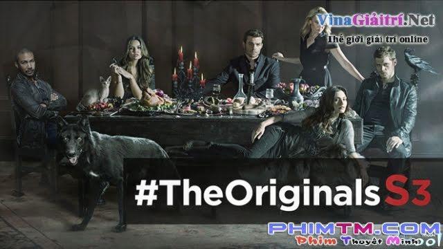 Xem Phim Ma Cà Rồng Nguyên Thủy 3 - The Originals Season 3 - phimtm.com - Ảnh 1