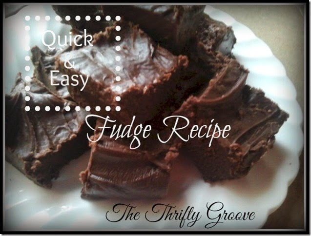 Quick & Easy Fudge Recipe