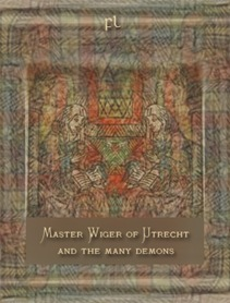 Master Wiger of Utrecht and the many demons Cover