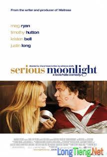 Ánh Trăng Nguy Hiểm - Serious Moonlight