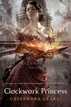 Clockwork Princess - C. Clare