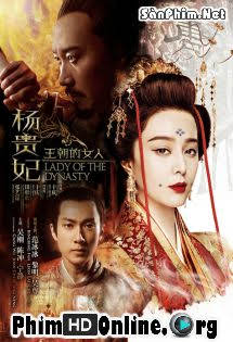 Dương Quý Phi 2015 - Lady Of The Dynasty