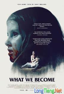 Đại Dịch Xác Sống - What We Become Tập 1080p Full HD