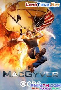 Siêu Đặc Vụ :Phần 1 - Macgyver Season 1 Tập 1 2 Cuối