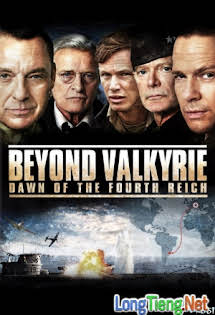 Đế Chế Lụi Tàn - Beyond Valkyrie Dawn Of The Fourth Reich