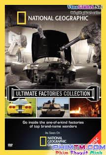 Những Siêu Nhà Máy - Ultimate Factories Tập 8 9 Cuối