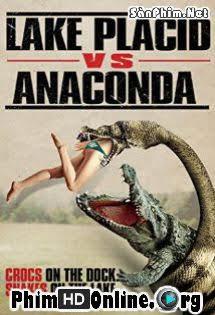 Cá Sấu Đại Chiến Rắn Khổng Lồ - Lake Placid vs. Anaconda